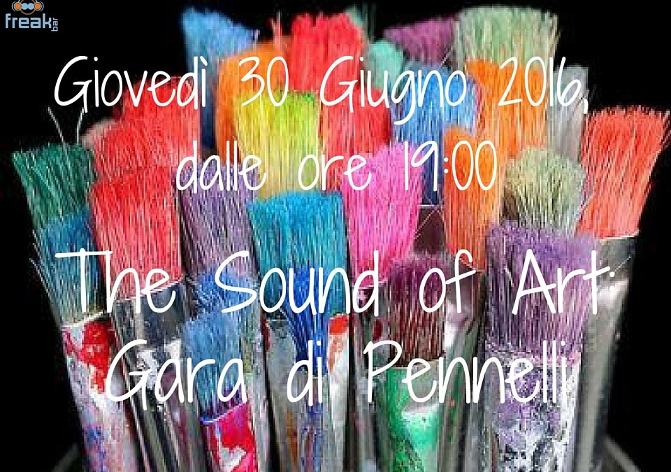 The Sound of Art: Gara di Pennelli