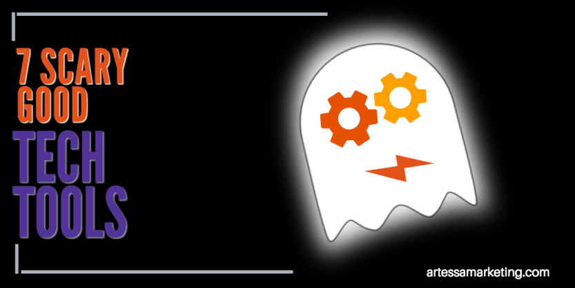 7 Scary Good Tech Tools for Content Marketing