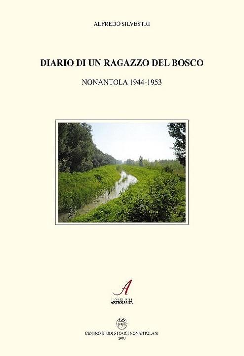 Diario di un ragazzo del bosco, Alfredo Silvestri, Modena
