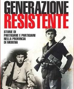 Generazione Resistente, Valeria Sacchetti, Modena