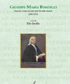 Giuseppe Maria Bondigli, Elio Tavilla, Modena