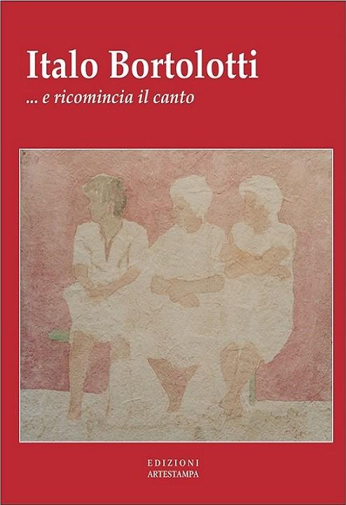 E ricomincia il canto, Italo Bortolotti, Modena