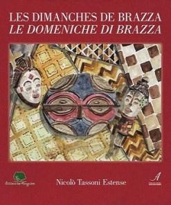 Le domeniche di Brazza, Nicolò Tassoni Estense, Modena