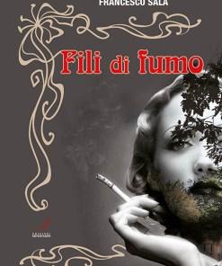 Fili di fumo, edizioni artestampa