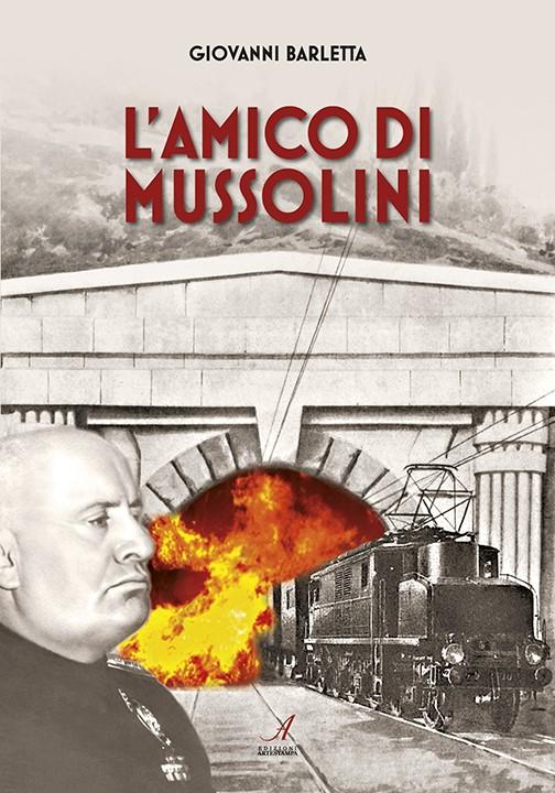 L'amico di Mussolini, Edizioni Artestampa