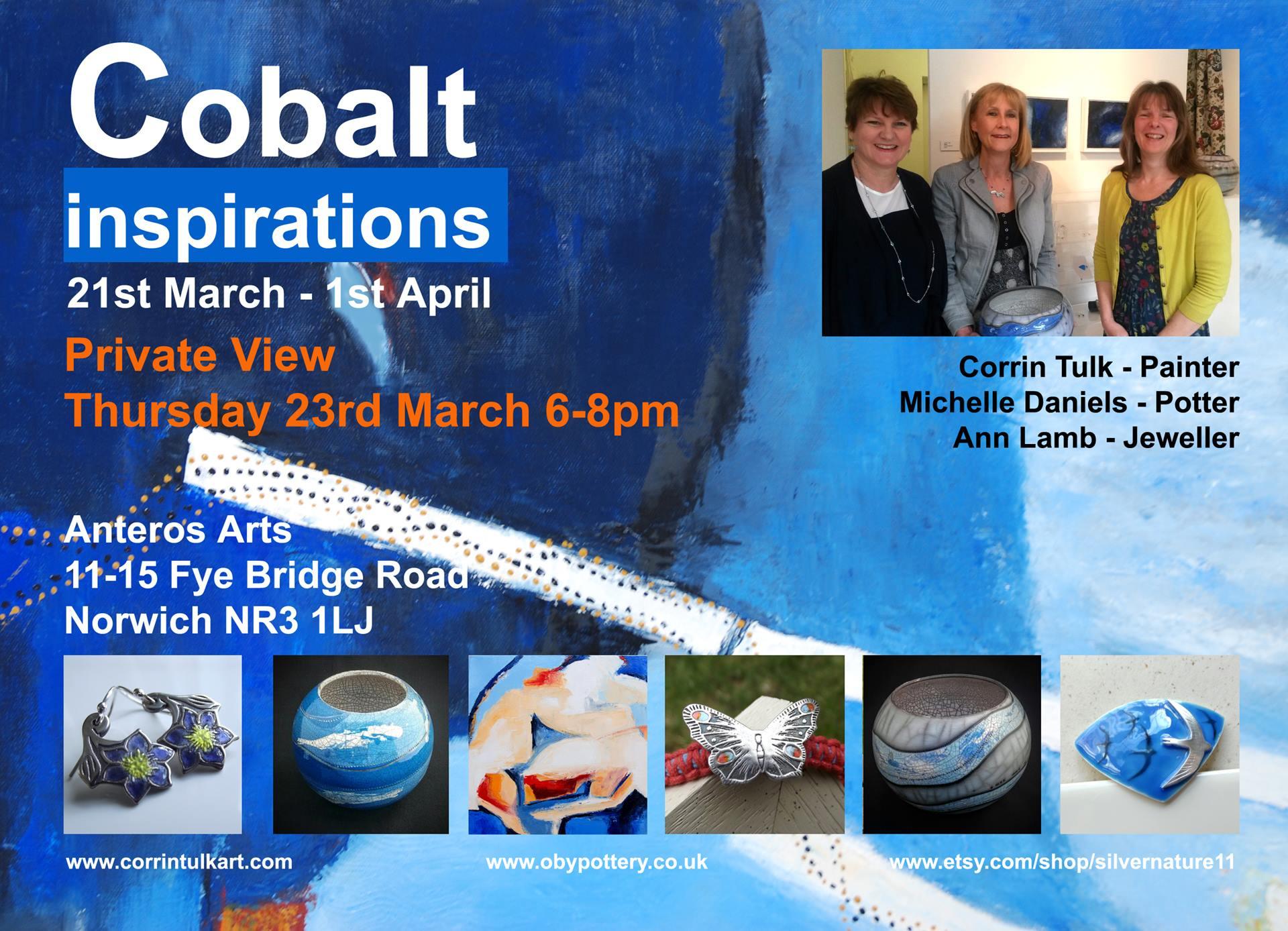 Cobalt Inspirations, Corrin Tulk, Michelle Daniels, Ann Lamb, Anteros Arts, Norwich