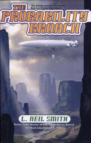 libertarian alternate history sci fi probability broach