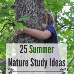 25 Summer Nature Study Ideas