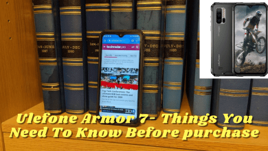 Photo of Ulefone Armor 7- Things You Need To Know Before purchase