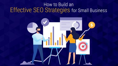 Photo of How to Build an Effective SEO Strategies for Small Business