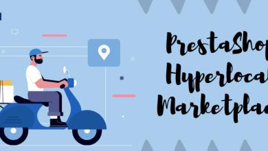 Photo of Prestashop Hyperlocal Marketplace Module | A Complete Guide