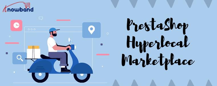 PrestaSHop Hyperlocal Marketplace Knowband