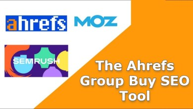 Photo of The Ahrefs Group Buy SEO Tool – Will Help You Find The Best Keywords