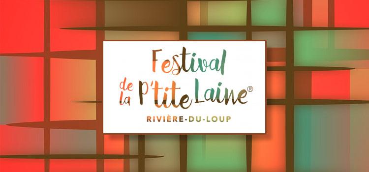 Festival de la p'tite laine de Rivière du Loup - 2016
