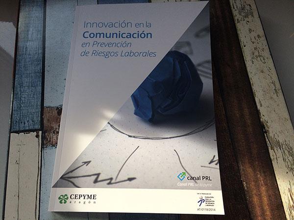 """Estudio """"Innovación en la Comunicación en Prevención de Riesgos laborales"""""""