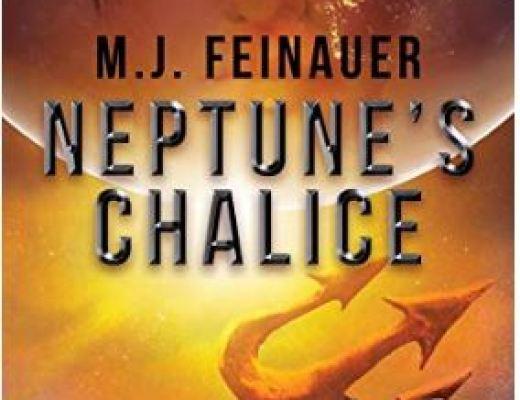 Neptune's Chalice by M.J. Feinauer – 5 Star Read