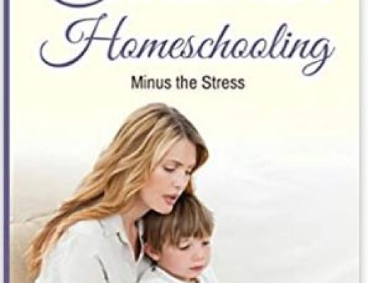 Christian Homeschooling Minus the Stress by Sue Rumsley