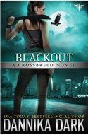 "Alt=""black out a crossbreed novel by dannika dark"""