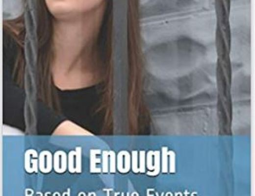 Good Enough: Based on True Events by Kerriann MacDonald