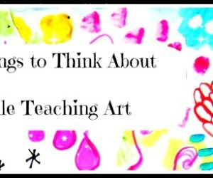 On Teaching Art: Things to Think About