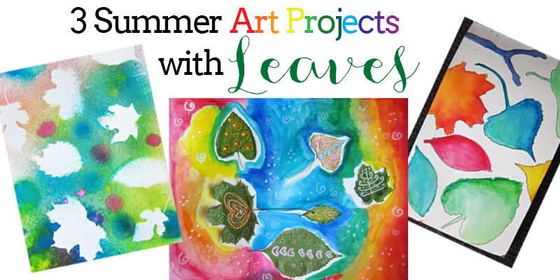 3 Summer Art Activities with Leaves