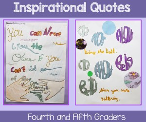 Inspirational Quote by 4th and 5th grade