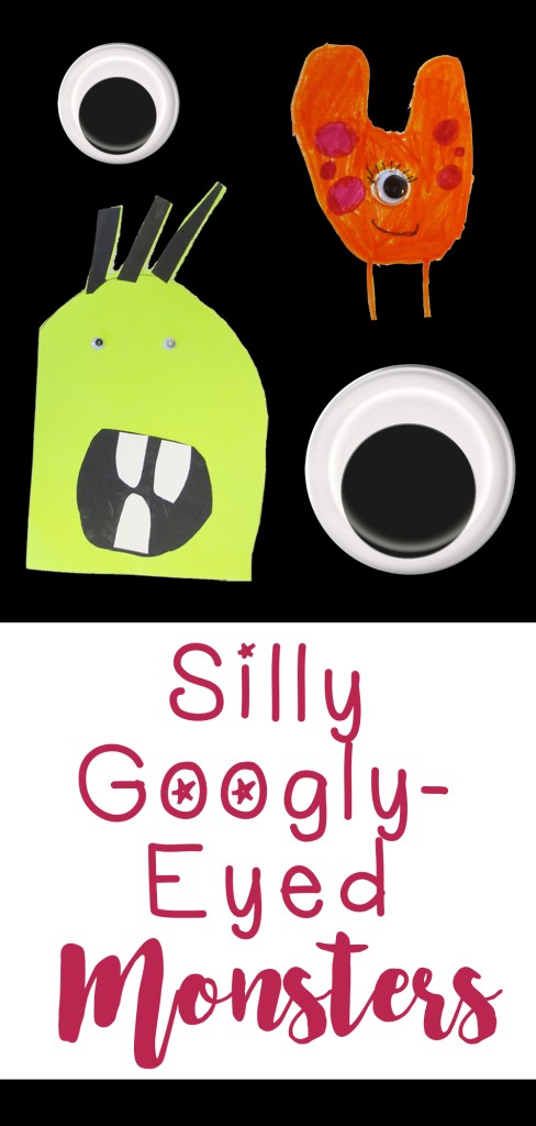Silly Googly Eyed Monsters