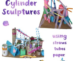 Cylinder Sculptures for Kids