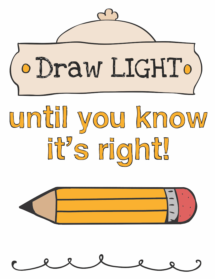 Freebie!  Draw Light Until You Know It's Right  POSTER