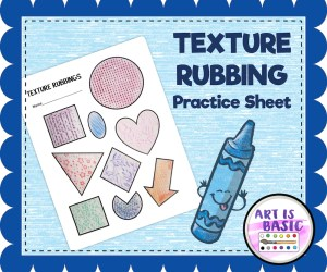 New!  Texture Rubbing Practice Sheet