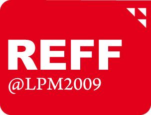 REFF @ LPM2009