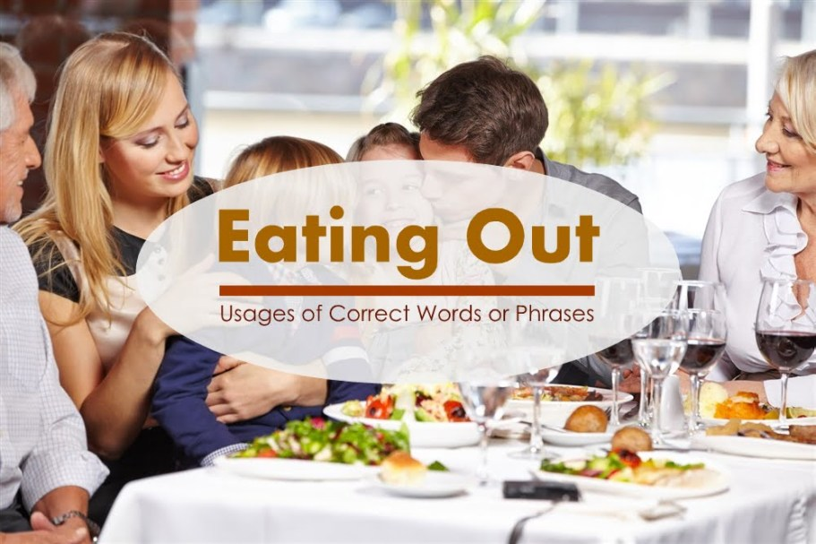 Usages of Correct Words or Phrases (Eating Out) 1