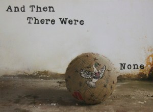 And Then There Were None by Bokja