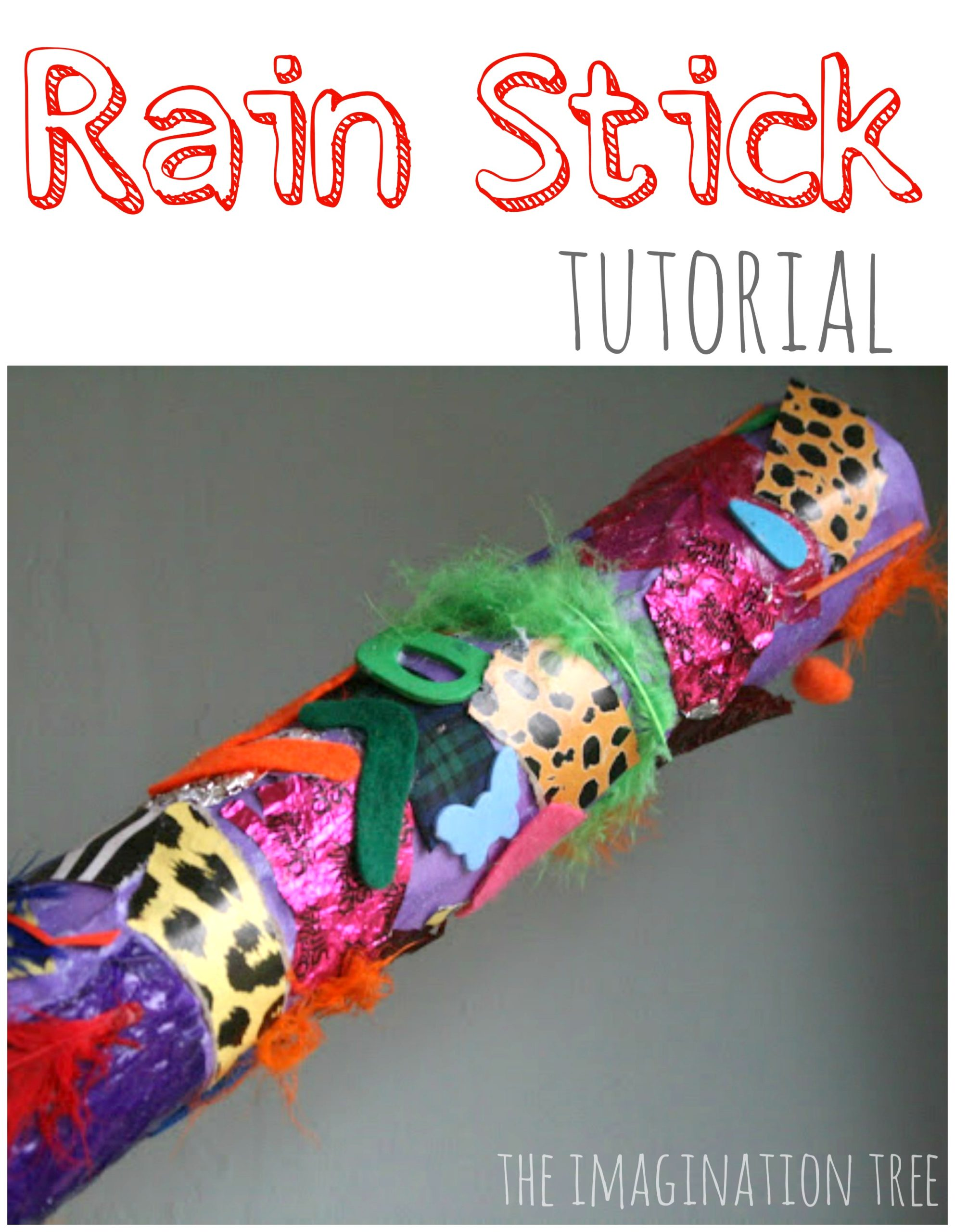 Rainstick Tutorial