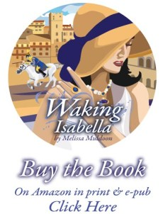 waking-isabella-new-novel-italy-arezzo-melissa-muldoon