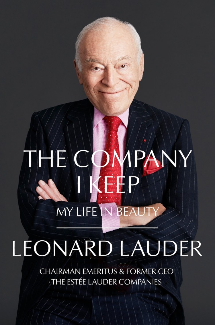 The cover of 'The Company I Keep' by Leonard Lauder.