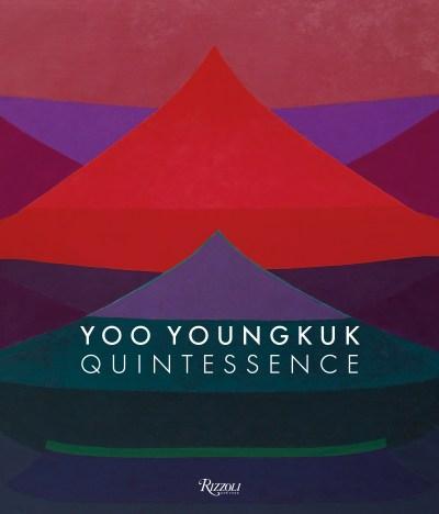 'Yoo Youngkuk: Quintessence,' edited by Rosa Maria Falvo