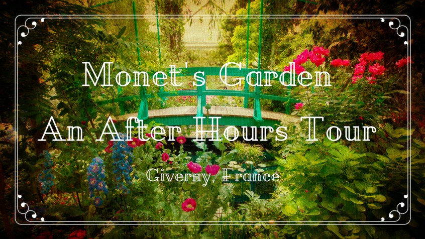 Monet's Garden An After Hours Tour