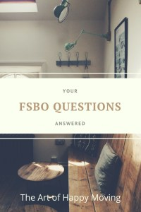 Your FSBO Questions Answered. The Art of Happy Moving. www.artofhappymoving.com