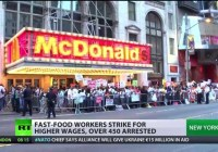 'Raise this wage!' Over 450 fast-food workers arrested in US during nationwide protest (Sept 2014)