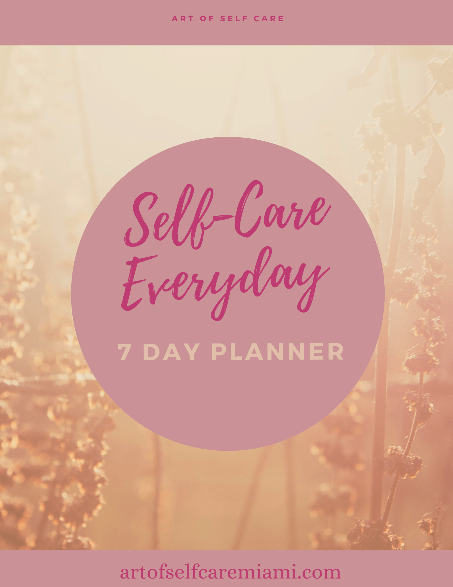 Self-Care Every 7-Day Planner