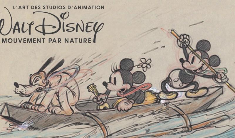 Exposition au Musée Art Ludique : L'Art des Studios d'Animation Walt Disney – Le Mouvement par Nature
