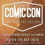 Comic Con Paris, un nouvel événement de taille !