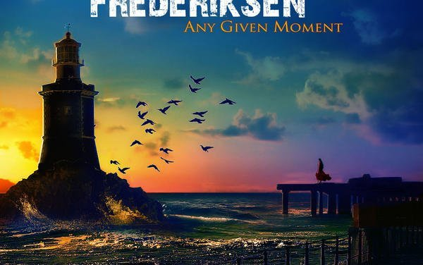 """""""Any Given Moment"""" – Fergie Frederiksen"""