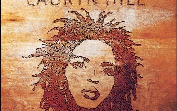"""""""The Miseducation of Lauryn Hill"""" – Lauryn Hill"""