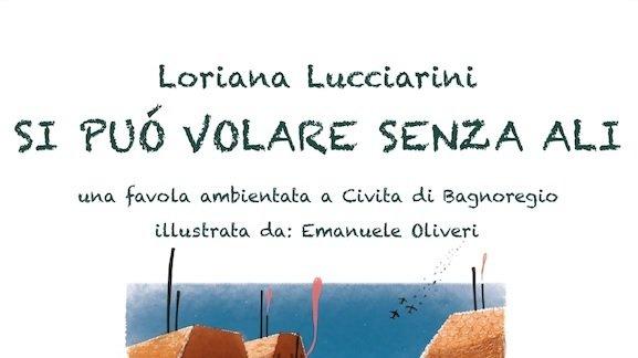 """""""Si Può Volare Senza Ali"""" – Loriana Lucciarini"""