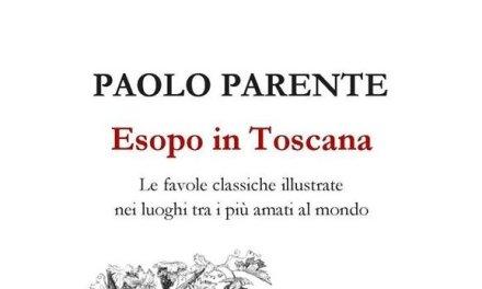 """Esopo In Toscana"" – Paolo Parente"