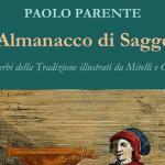 """""""Un Almanacco di Saggezza"""" – Paolo Parente"""