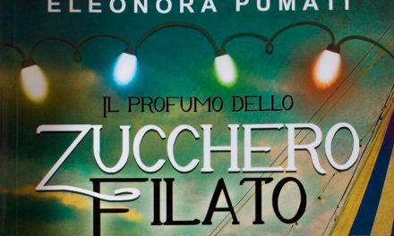 """""""Il profumo dello zucchero filato"""" – Eleonora Pumati"""
