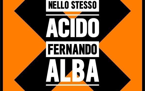 Fernando Alba ed i pericoli nella vita ovvero, avvertimenti per l'ascoltatore